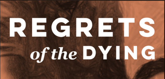 Regrets of the Dying title