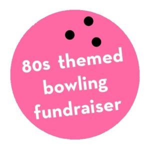 80s themed bowling fundraiser