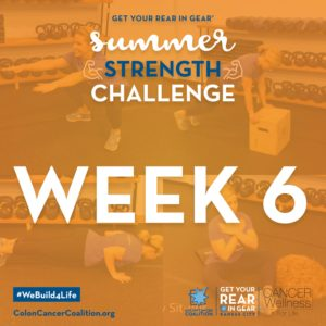 Summer Strength Challenge Week 6