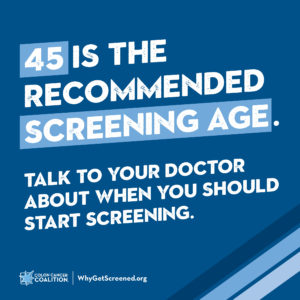 45 is the recommended screening age for colorectal cancer